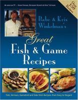 Babe & Kris Winkelman's Great Fish & Game Recipes