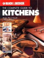 The Complete Guide to Kitchens