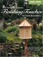 The Complete Guide to Finishing Touches for Yards & Gardens
