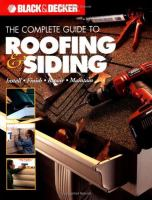 The Complete Guide to Roofing & Siding