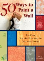 50 Ways to Paint A Wall