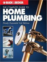 The Complete Guide to Home Plumbing