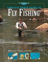 Complete Photo Guide to Fly Fishing