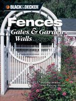 Black & Decker Fences, Gates & Garden Walls