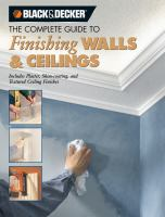 The Complete Guide to Finishing Wall & Ceilings