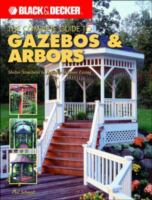 The Complete Guide to Gazebos and Arbors