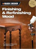 Finishing & Refinishing Wood