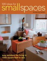 500 Ideas for Small Spaces