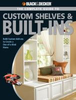 The Complete Guide to Shelves & Built-ins