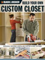 Build Your Own Custom Closet
