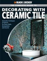 The Complete Guide to Decorating With Ceramic Tile