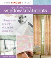 Quick and Easy Window Treatments