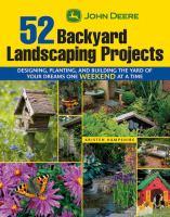 John Deere 52 Backyard Landscaping Projects
