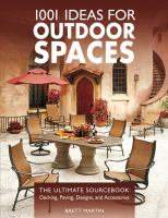 1001 Ideas for Outdoor Spaces