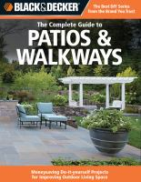 The Complete Guide to Patios and Walkways