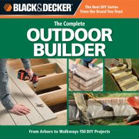 The Complete Outdoor Builder