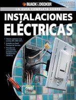 La guía completa sobre instalaciones eléctricas ; [traducción al idioma español, Edgar Rojas]