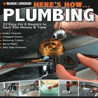 Black & Decker Here's How... Plumbing
