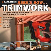 Here's How-- Trimwork
