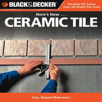 Here's How-- Ceramic Tile