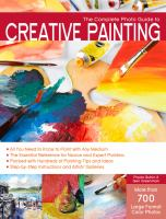 The Complete Photo Guide to Creative Painting