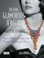 Creating Glamorous Jewelry With Swarovski Elements
