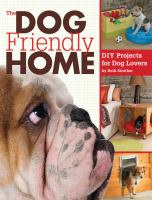 The Dog Friendly Home