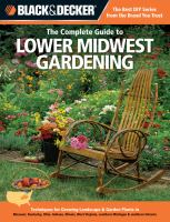 The Complete Guide to Lower Midwest Gardening