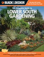 The Complete Guide to Lower South Gardening