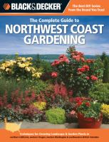 The Complete Guide to Northwest Coast Gardening
