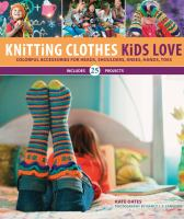 Knitting Clothes Kids Love