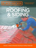 Black + Decker the Complete Guide to Roofing & Siding