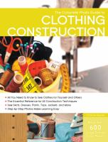 The Complete Photo Guide to Clothing Construction