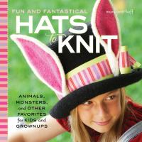 Fun and Fantastical Hats to Knit