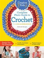 Complete Photo Guide to Crochet