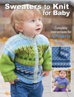 Sweaters to Knit for Baby