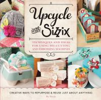 Upcycle With Sizzix