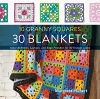10 Granny Squares, 30 Blankets