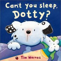 Can't You Sleep, Dotty?