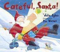 Careful, Santa!