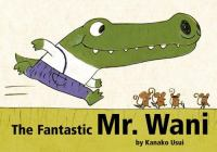 The Fantastic Mr. Wani