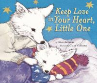 Keep Love in your Heart, Little One