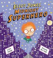 Eliot Jones, Midnight Superhero