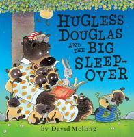 Hugless Douglas and the Big Sleepover
