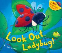 Look Out, Ladybug