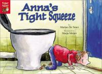 Anna's Tight Squeeze