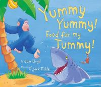 Yummy, Yummy! Food for My Tummy!