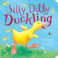 Silly Dilly Duckling
