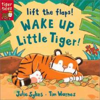 Wake Up, Little Tiger!