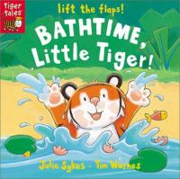 Bathtime, Little Tiger!